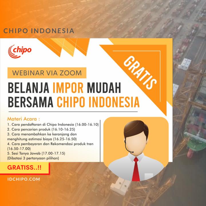 WEBINAR VIA ZOOM: BELANJA IMPORT MUDAH BERSAMA CHIPO INDONESIA