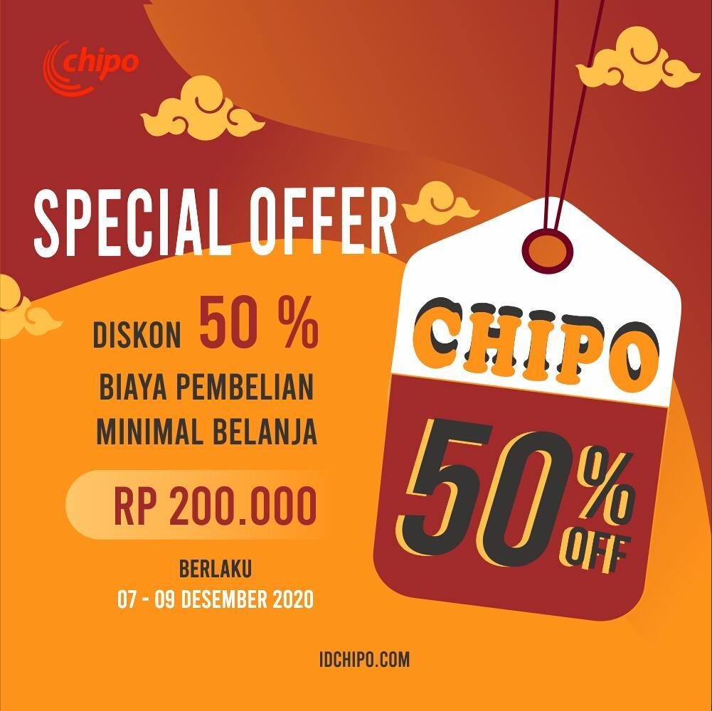 PROMO CHIPO INDONESIA 7 - 9 DESEMBER 2020