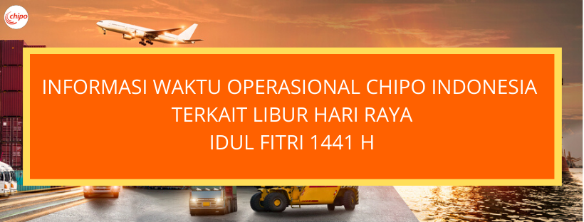 Chipo Indonesia Terkait Libur Hari Raya Idul Fitri 1441 H / 2020 M