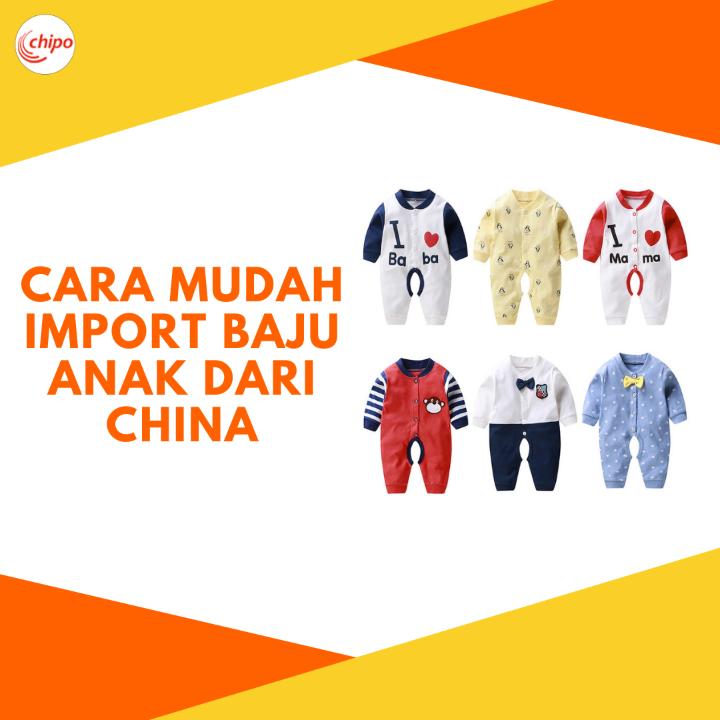 cara import baju anak dari china